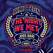 The Night We Met Remix (Rework) de Kimotion