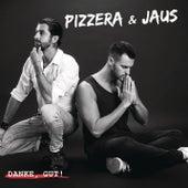 Danke, Gut! von Pizzera & Jaus
