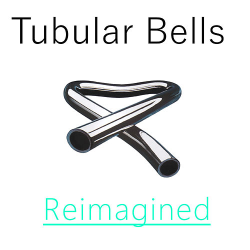 Tubular Bells Reimagined von Tectonical Records