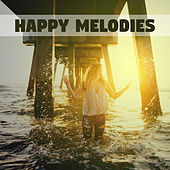 Happy Melodies - Music for Rest, Songs for Relaxation, Nice Time, Relaxation on Couch by Natural Sounds
