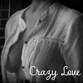 Crazy Love - Feeling Fascinating, Interesting Words, True Love, Dazzling Smile, Kisses and Sweets von Gold Lounge