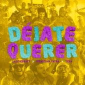 Déjate Querer by Lalo Ebratt