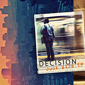 Just Life de Decision