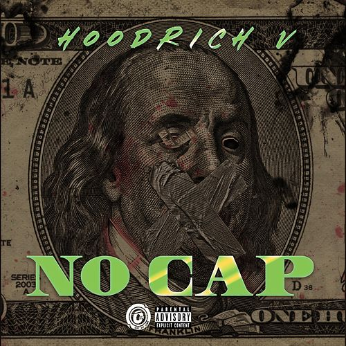 No Cap!! by Hoodrich V