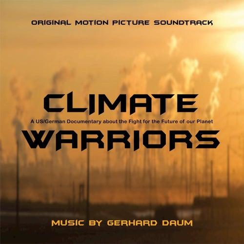 Climate Warriors (Original Motion Picture Soundtrack) by Gerhard Daum