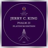 Psalm 23 Platinum Edition de Jerry C King