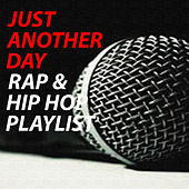 Just Another Day Rap & Hip Hop Music de Various Artists