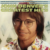 John Denver's Greatest Hits, Volume 2 by John Denver