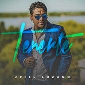 Tenerte de Uriel Lozano