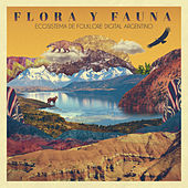 Flora y Fauna: Ecosistema de Folklore Digital Argentino by Various Artists