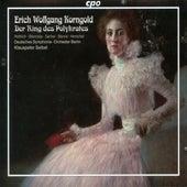 Korngold: Der Ring des Polykrates, Op. 7 von Various Artists