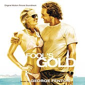 Fool's Gold (Original Motion Picture Soundtrack) by Various Artists