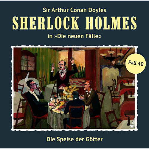 Die neuen Fälle, Fall 40: Die Speise der Götter von Sherlock Holmes