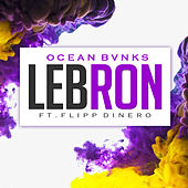 Lebron by Ocean Bvnks