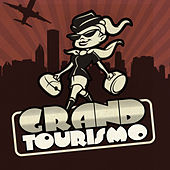 Grand Tourismo by Various Artists