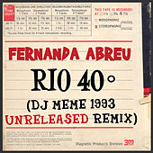 Rio 40º (DJ Meme 1993 Unreleased Remix) by Fernanda Abreu