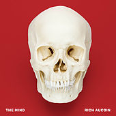 The Mind by Rich Aucoin