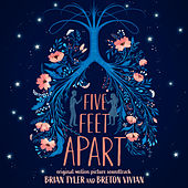 Five Feet Apart (Original Motion Picture Soundtrack) by Brian Tyler