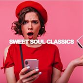Sweet Soul Classics von Various Artists