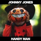 Handy Man by Johnny Jones