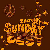 Sunday Best: Increase the Peace, Vol. 5 de Various Artists