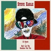 El Coyote / Don't Let The Sunshine Fool You de Steve Earle
