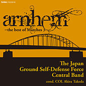 Arnhem - The Best of Marches 3 - by Akira Takeda
