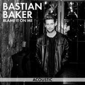 Blame It on Me (Acoustic) de Bastian Baker