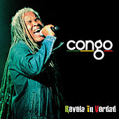 Revela Tu Verdad by Congo