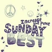Sunday Best: Increase the Peace, Vol. 4 de Various Artists