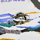 Let's Try The After (Vol. 2) by Broken Social Scene