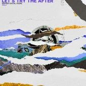 Let's Try The After (Vol. 2) van Broken Social Scene