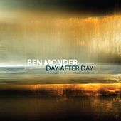 Day After Day by Ben Monder