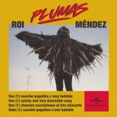 Plumas von Roi Méndez