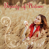 Beauty of Nature - Sounds of Reflection, Melody for Exercise, Natural Rhythms of Life, Behavior Harmoni, Mute Mind, Thinking and Thinking de Nature Sound Collection