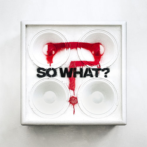 So What? by While She Sleeps