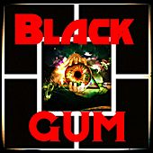 Black Gum de Split Atom
