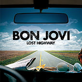 Lost Highway (International Version Pre-Order) by Bon Jovi