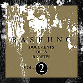 Documents / Duos / Raretés Vol.2 de Alain Bashung