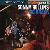 Sonny Rollins And The Big Brass (Expanded Edition) by Sonny Rollins