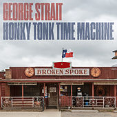 Honky Tonk Time Machine de George Strait