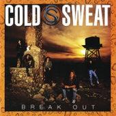 Break Out de Cold Sweat