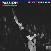 Behold The Lamb by Passion