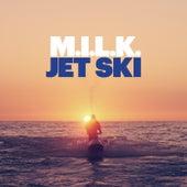 Jet Ski de M.I.L.K.