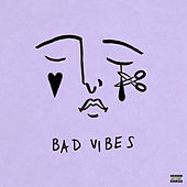 Bad Vibes by K.Flay