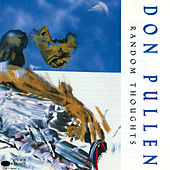 Random Thoughts by Don Pullen