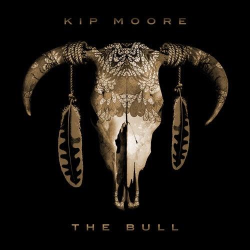 The Bull by Kip Moore