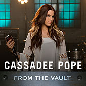 From The Vault by Cassadee Pope