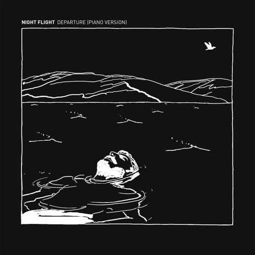 Departure (Piano Version) by NIGHT FLIGHT