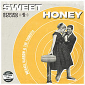 Sweet Honey di Michael Barrow and The Tourists